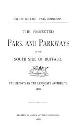 The Projected Park and Parkways on the South Side of Buffalo