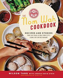 The Nom Wah Cookbook Book