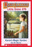 Karen s Magic Garden  Baby Sitters Little Sister  76  PDF