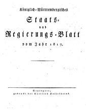 Königlich-Württembergisches Staats- und Regierungsblatt: vom Jahr ... 1817