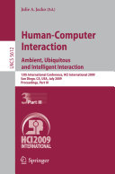 Human-Computer Interaction. Ambient, Ubiquitous and Intelligent Interaction