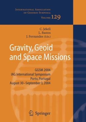 Gravity  Geoid and Space Missions