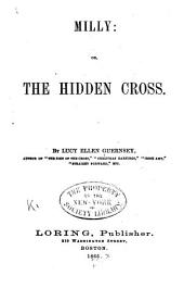 Milly: Or, The Hidden Cross
