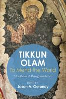 Tikkun Olam     To Mend the World PDF