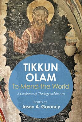 Tikkun Olam     To Mend the World