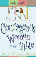 Courageous Women in the Bible