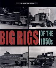Big Rigs of the 1950s PDF