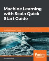 Machine Learning with Scala Quick Start Guide PDF