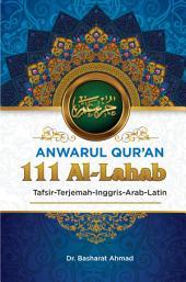Anwarul Qur'an Tafsir, Terjemah, Inggris, Arab, Latin: 111 Al - Lahab: Nyala Api