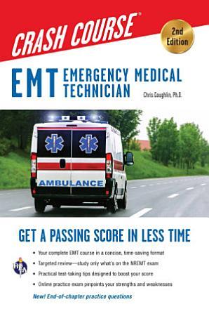 EMT Crash Course with Online Practice Test  2nd Edition PDF