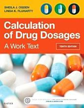 Calculation of Drug Dosages - E-Book: A Work Text, Edition 10