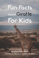 Fun Facts About Giraffe For Kids