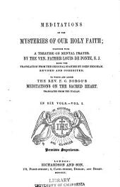 Meditations on the Mysteries of Our Holy Faith: Together with a Treatise on Mental Prayer