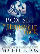Huntsville Pack Boxed Set: Huntsville Alpha's Mate Series, #5
