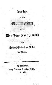 Zusätze zu dem Summarium oder Menschen-Katechismus