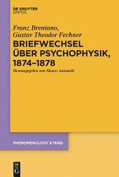 Briefwechsel über Psychophysik, 1874–1878