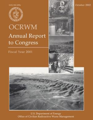 Office of Civilian Radioactive Waste Management  OCRWM   Annual Report to Congress  Fiscal Year 2001 PDF