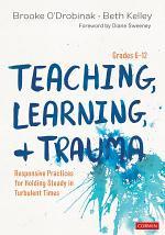 Teaching, Learning, and Trauma, Grades 6-12