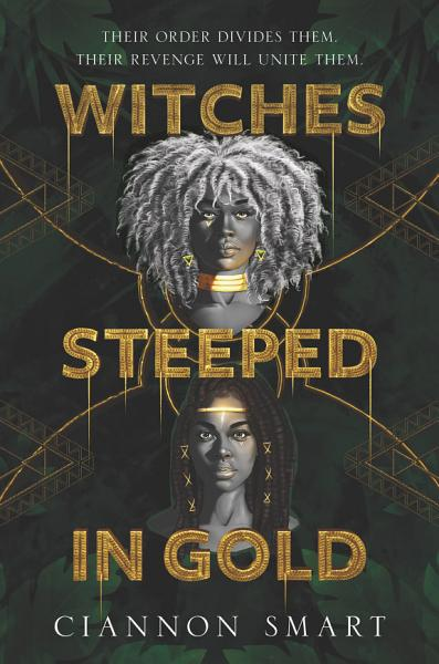 Download Witches Steeped in Gold Book