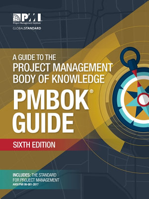 A Guide to the Project Management Body of Knowledge  PMBOK   Guide    Sixth Edition