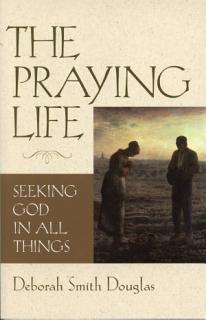 The Praying Life Book