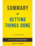 Getting Things Done: by David Allen | Summary & Analysis