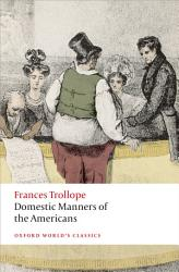 Domestic Manners Of The Americans Book PDF
