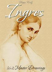 Ingres: 162 Master Drawings