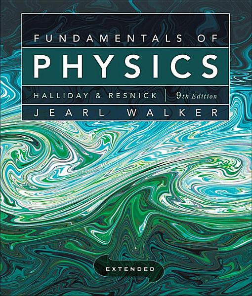 Fundamentals of Physics Extended PDF