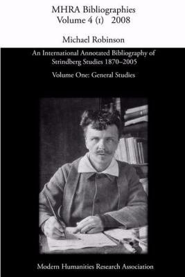An International Annotated Bibliography of Strindberg Studies 1870 2005  General studies PDF