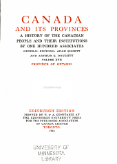 Canada and its provinces: a history of the Canadian people and their institutions by one hundred associates, Volume 17