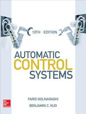 Automatic Control Systems, Tenth Edition: Edition 10