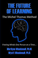 The Future of Learning the Michel Thomas Method