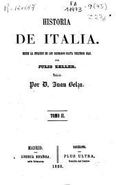 Historia de Italia: desde la invasión de los bárbaros hasta nuestros días, Volumen 2