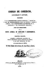 Código de comercio concordado y anotado: precedido de una introducción histórico-comparada, y seguido de la Ley del Enjuiciamiento sobre los negocios y causas de comercio, y de un Repertorio alfabético de la legislación y del procedimiento mercantil