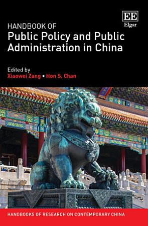 Handbook of Public Policy and Public Administration in China PDF