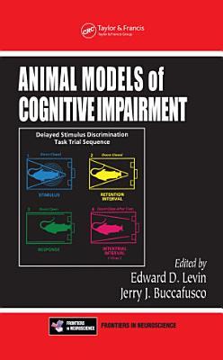 Animal Models of Cognitive Impairment
