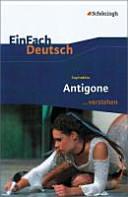 Sophokles  Antigone     verstehen PDF