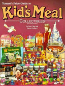 Tomart s Price Guide to Kid s Meal Collectibles PDF