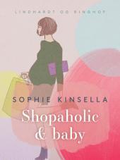 Shopaholic & baby: Bind 5