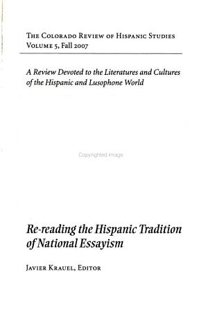 Re reading the Hispanic Tradition of National Essayism