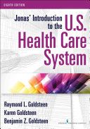Jonas Introduction To The U S Health Care System 8th Edition