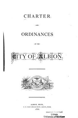Charter and Ordinances of the City of Albion