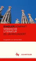 Kindler Kompakt  Spanische Literatur  20  Jahrhundert PDF