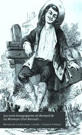 Les noels bourguignons de Bernard de La Monnoye (Gui-Barozai) ...: suivis des Noels maconnais du P. Lhuilier (le Parrain de Blaise) avec une traduction littérale en regard du texte patois