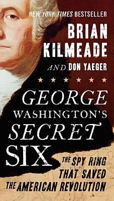 George Washington s Secret Six