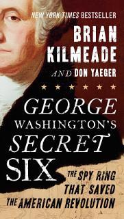 George Washington s Secret Six Book