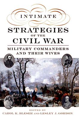 Intimate Strategies of the Civil War