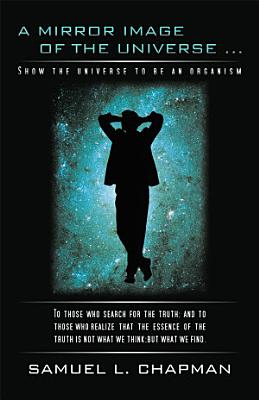 A Mirror Image of The Universe PDF