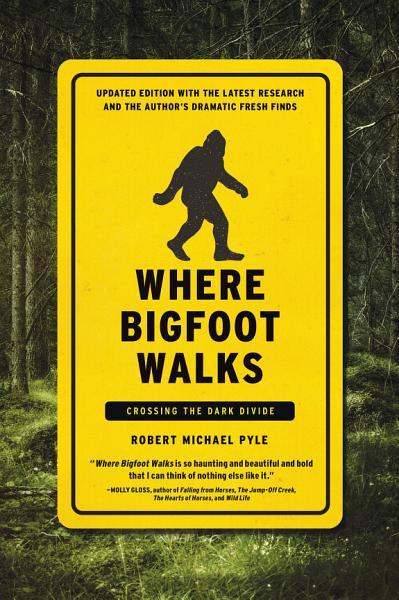 Download Where Bigfoot Walks Book
